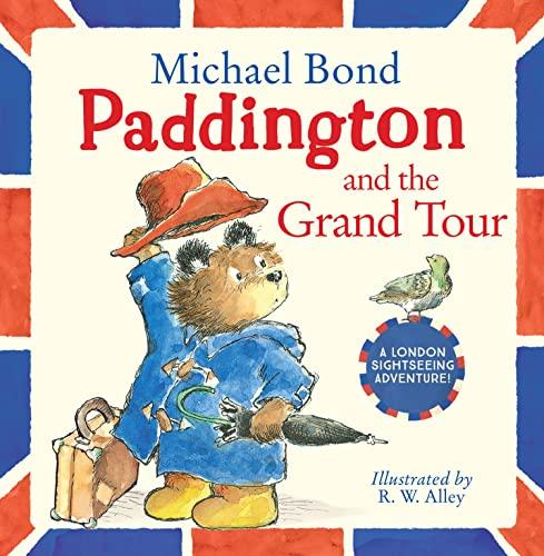 9780007368693: Paddington and the Grand Tour