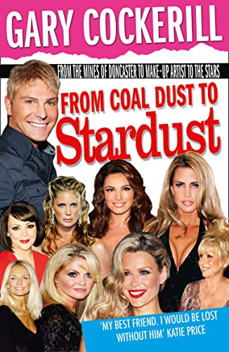 9780007371488: From Coal Dust to Star Dust
