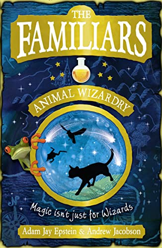 9780007371778: The Familiars: Animal Wizardry