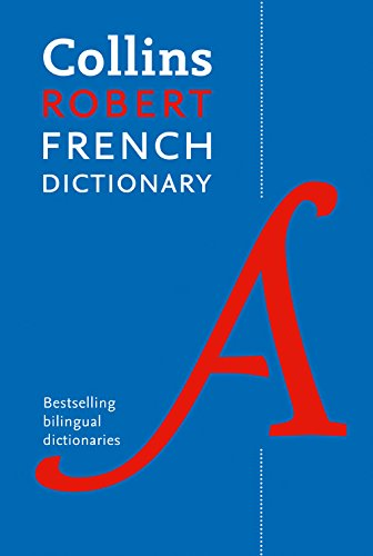 9780007371969: Collins Robert French Dictionary