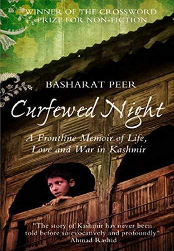 9780007373390: 'CURFEWED NIGHT: A FRONTLINE MEMOIR OF LIFE, LOVE AND WAR IN KASHMIR'