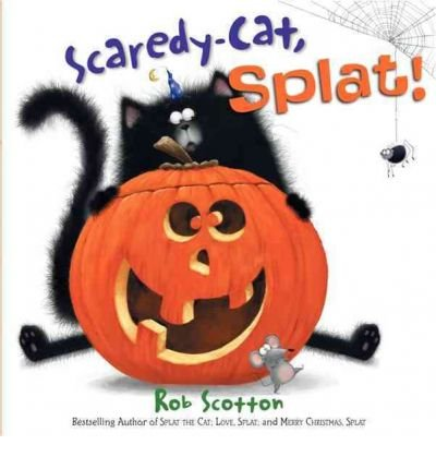 9780007373406: Scaredy-Cat, Splat!   [SPLAT THE CAT SCAREDY CAT SPL] [Hardcover]