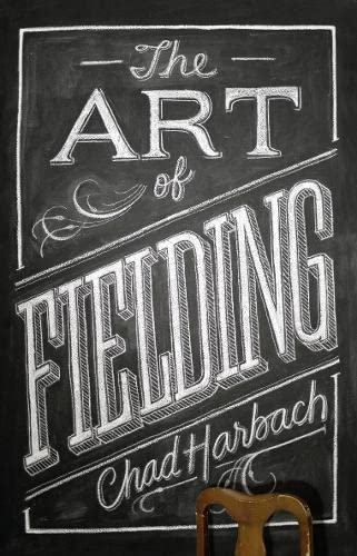 9780007374441: Art of Fielding