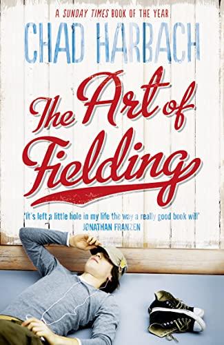 9780007374458: The Art of Fielding