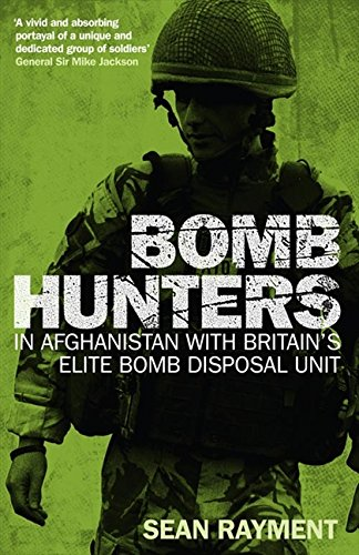 9780007374786: Bomb Hunters: In Afghanistan with Britain's Elite Bomb Disposal Unit