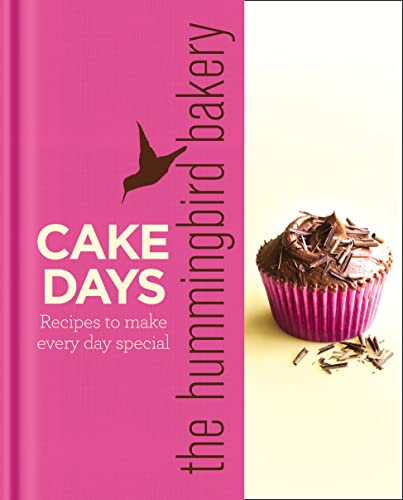 9780007374793: The Hummingbird Bakery Cake Days: Recipes to Make Every Day Special