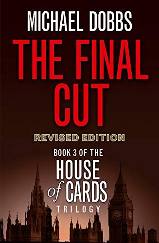 9780007375158: The Final Cut (House of Cards Trilogy, Book 3)
