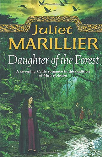 9780007375547: Daughter of the Forest: Book 1 of the Sevenwaters Trilogy