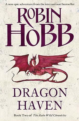 9780007376094: Dragon Haven (The Rain Wild Chronicles, Book 2)