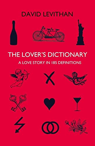 The Lover s Dictionary: A Love Story: David Levithan