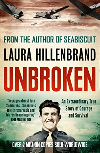 9780007378036: Unbroken: An Extraordinary True Story of Courage and Survival