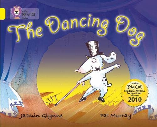 9780007378111: Collins Big Cat - The Dancing Dog: Band 03/Yellow
