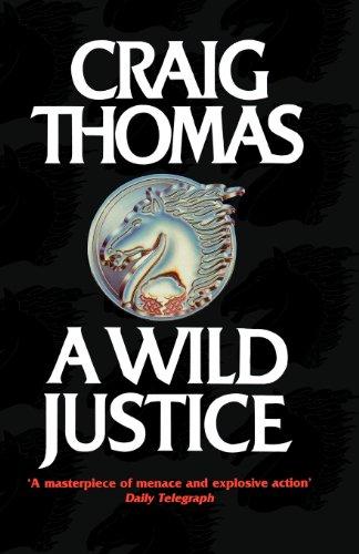 9780007379408: A Wild Justice