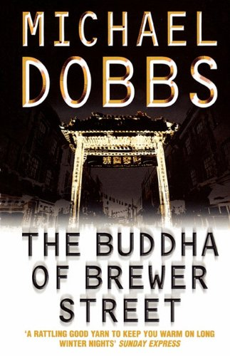 9780007379460: The Buddha of Brewer Street