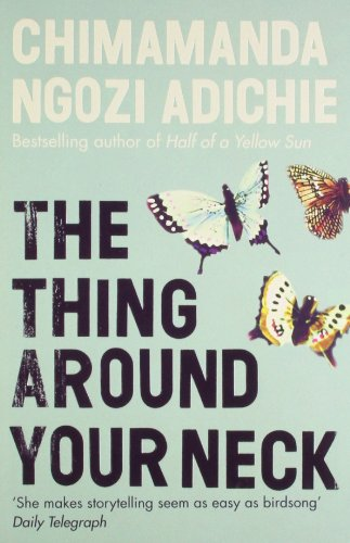 9780007379620: The Thing Around Your Neck
