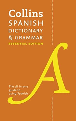 9780007382378: Collins Spanish Dictionary & Grammar Essential Edition (Collins Dictionary and Grammar)