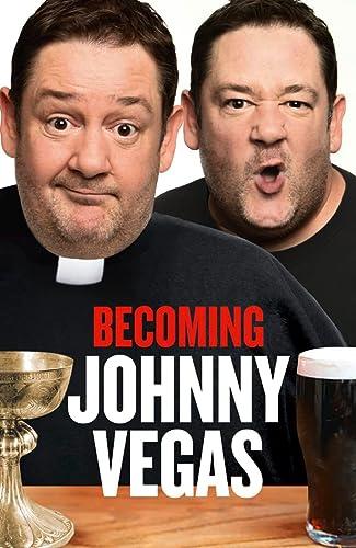 9780007382729: Becoming Johnny Vegas