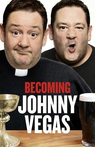 9780007382736: Becoming Johnny Vegas