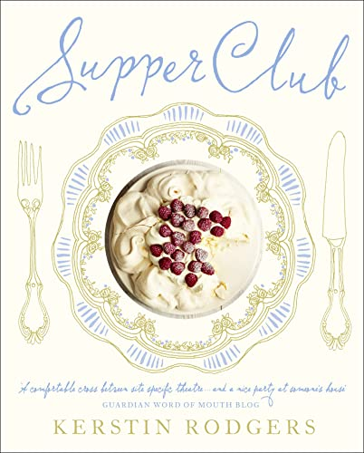 9780007382996: Supper Club: Recipes and notes from the underground restaurant