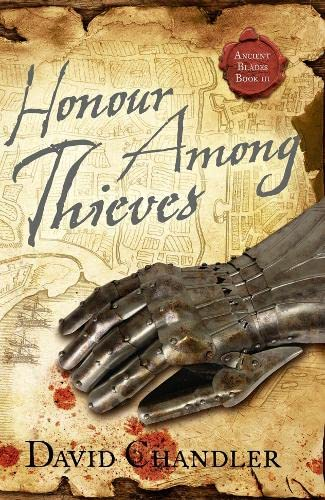 9780007384150: Honour Among Thieves (Ancient Blades Trilogy)