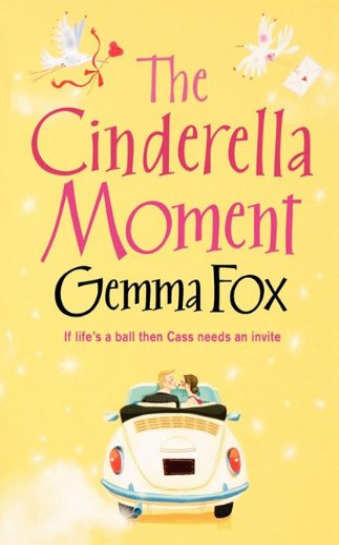 9780007384570: The Cinderella Moment