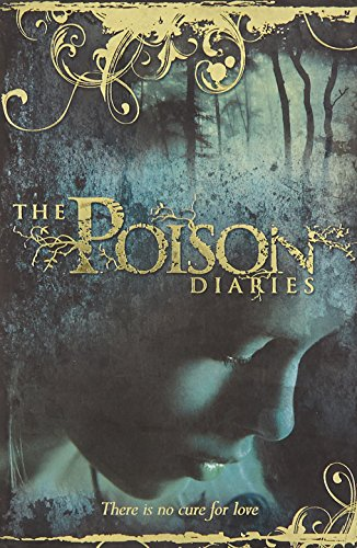 9780007384617: The Poison Diaries