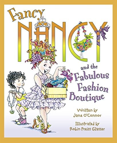 9780007384662: Fancy Nancy's Fabulous Fashion Boutique (Fancy Nancy)