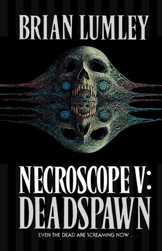 9780007385065: Deadspawn (Necroscope)