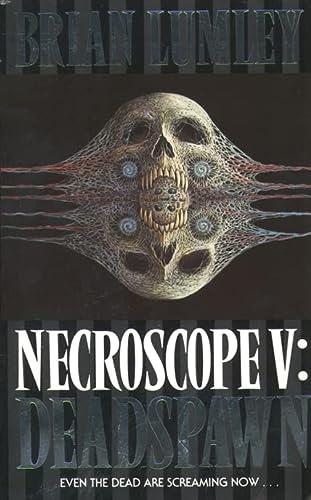 9780007385065: Deadspawn (Necroscope)