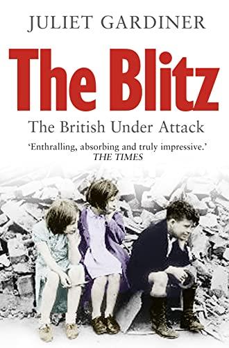 9780007386611: Blitz: The British Under Attack