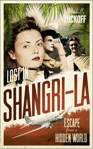 9780007386628: Lost in Shangri-La: Escape from a Hidden World - A True Story