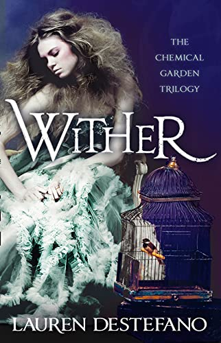 9780007386987: Wither (Chemical Garden)