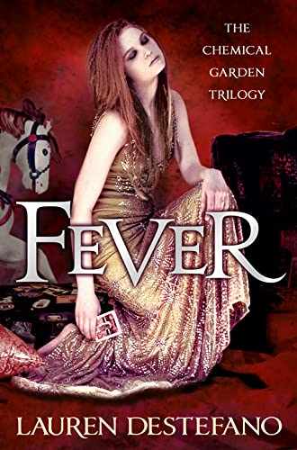 9780007387007: Fever (The Chemical Garden, Book 2)