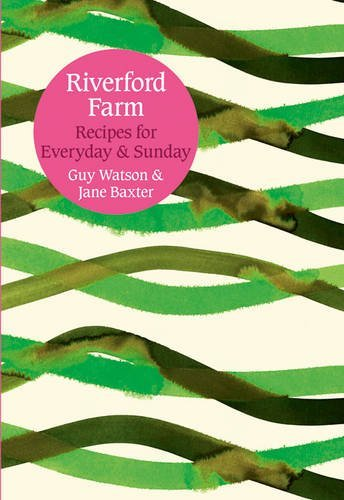 9780007388271: Everyday and Sunday: Recipes from Riverford Farm