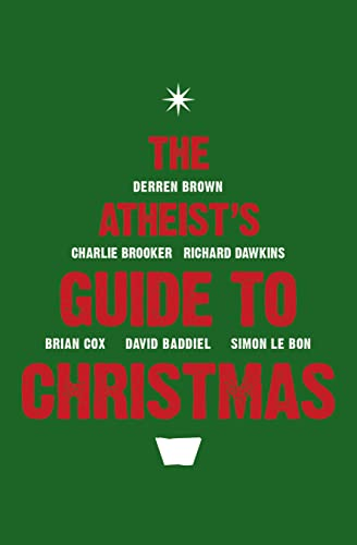 9780007389827: The Atheist's Guide to Christmas.