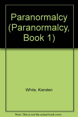 9780007390120: Paranormalcy (Paranormalcy, Book 1)