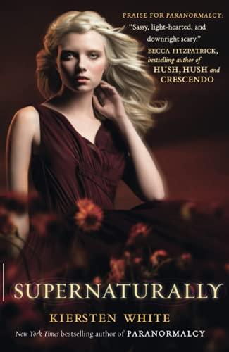 9780007390144: Supernaturally (Paranormalcy, Book 2)