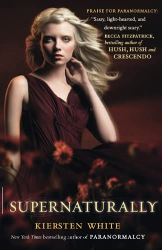 9780007390144: Supernaturally (Paranormalcy)