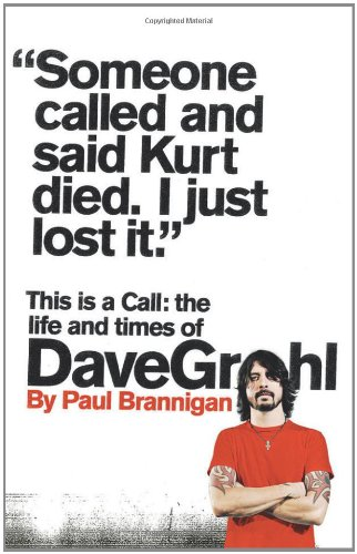 9780007391219: This Is a Call: The Life and Times of Dave Grohl