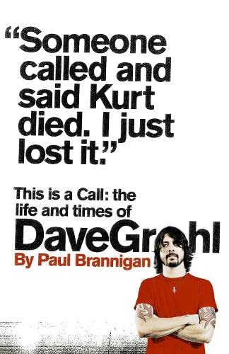 9780007391226: This Is a Call: The Life and Times of Dave Grohl