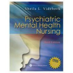 Psychiatric Mental Health Nursing- Text Only (0007391307) by Sheila L. Videbeck