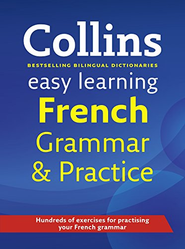 9780007391394: Easy Learning French Grammar and Practice (Collins Easy Learning French)
