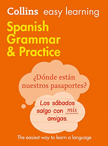 9780007391400: Easy Learning Spanish Grammar and Practice (Collins Easy Learning Spanish)