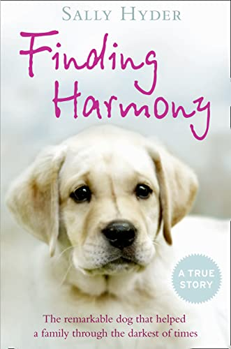 9780007393589: Finding Harmony: The remarkable dog that helped a family through the darkest of times