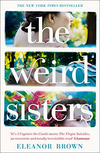 9780007393718: The Weird Sisters. Eleanor Brown