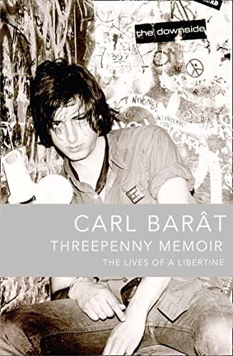 9780007393763: Threepenny Memoir: The Lives of a Libertine