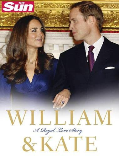 9780007393800: William & Kate: A Royal Love Story.. Written by James Clench
