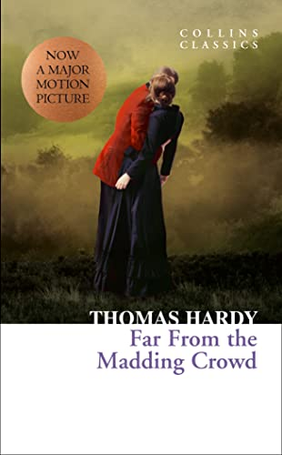 9780007395163: Far From the Madding Crowd (Collins Classics)