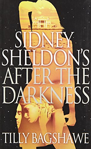 9780007395170: Sidney Sheldon's After the Darkness