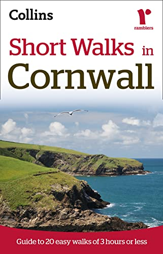 9780007395453: Short Walks in Cornwall: Guide to 20 Easy Walks of 3 Hours or Less (Collins Ramblers Short Walks)